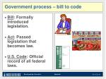 government process bill to code