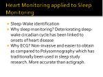 heart monitoring applied to sleep monitoring