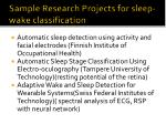 sample research projects for sleep wake classification