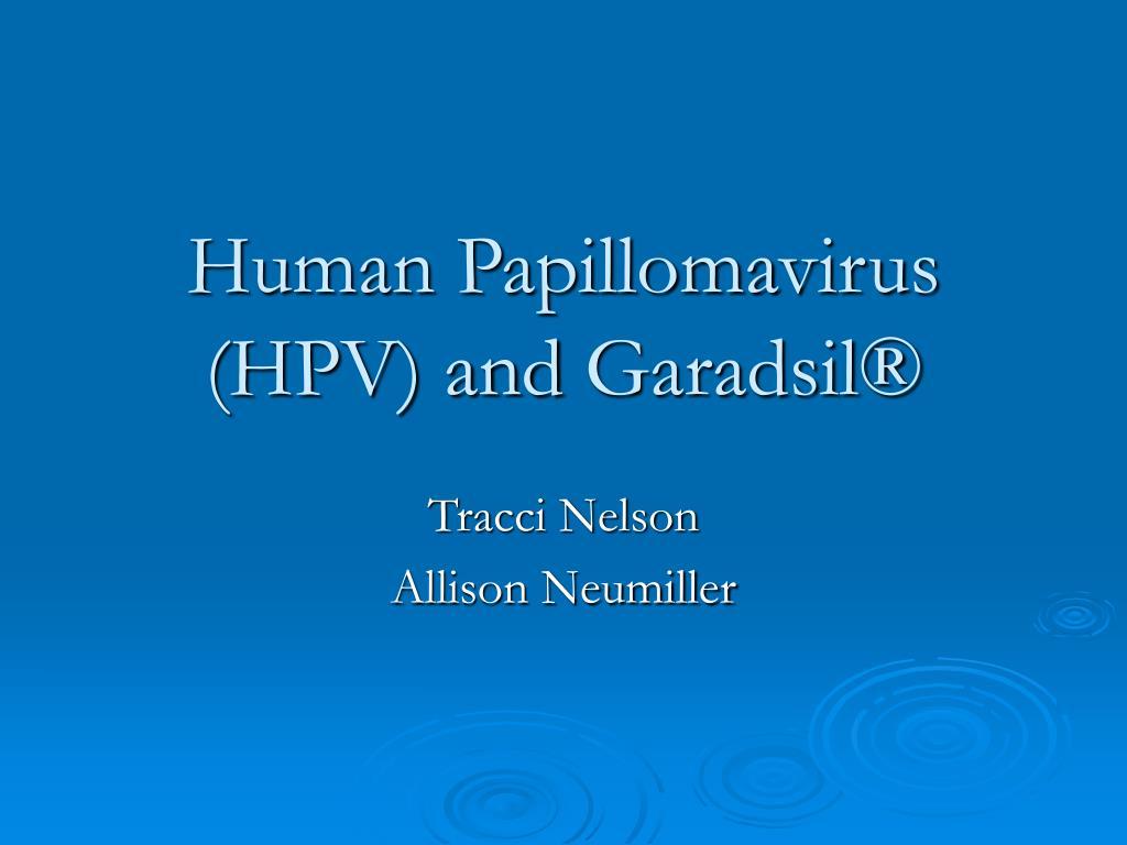 human papillomavirus hpv and garadsil l.