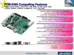 pcm 9389 compelling features
