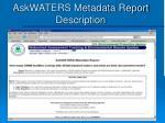askwaters metadata report description