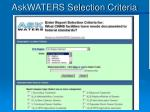 askwaters selection criteria