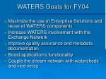 waters goals for fy04
