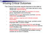 infusing critical outcomes