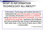 what is information technology all about