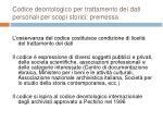codice deontologico per trattamento dei dati personali per scopi storici premessa