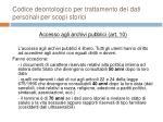 codice deontologico per trattamento dei dati personali per scopi storici20
