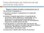 codice deontologico per trattamento dei dati personali per scopi storici23