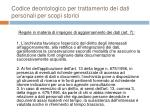 codice deontologico per trattamento dei dati personali per scopi storici26