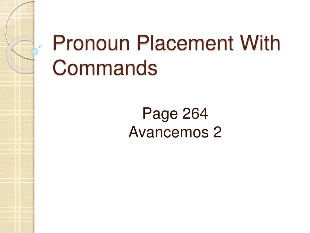 pronoun placement with commands l.