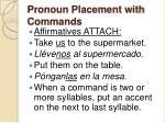 pronoun placement with commands4
