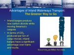 advantages of inland waterways transport the greener way to go