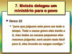 7 mois s delegou um minist rio para o povo