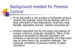 background needed for process control