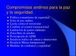 compromisos andinos para la paz y la seguridad