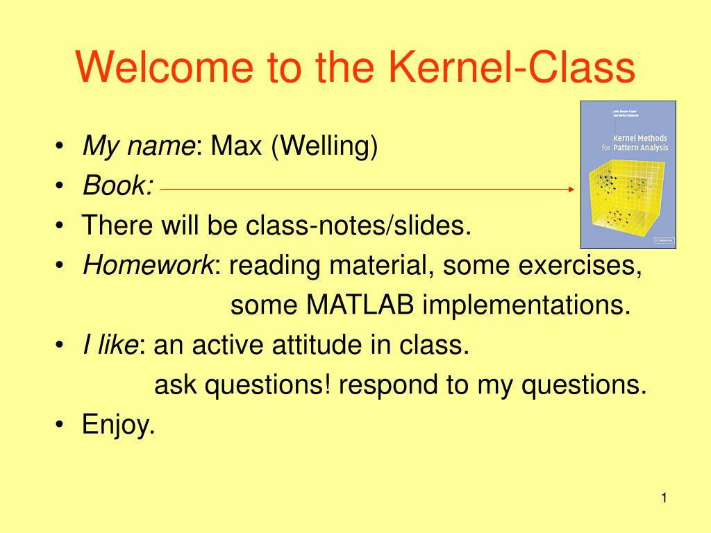 welcome to the kernel class l.