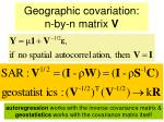geographic covariation n by n matrix v