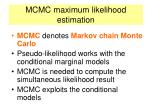 mcmc maximum likelihood estimation