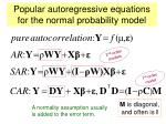 popular autoregressive equations for the normal probability model