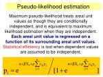 pseudo likelihood estimation