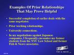 examples of prior relationships that may prove helpful