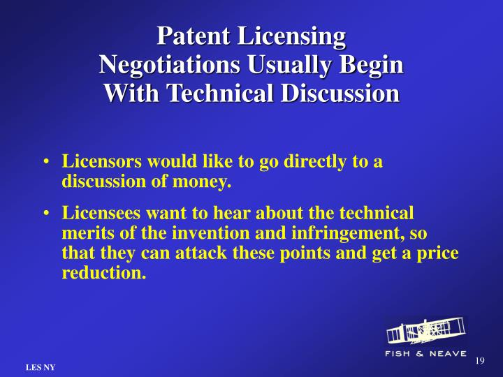 Patent Licensing Negotiations Usually Begin With Technical Discussion