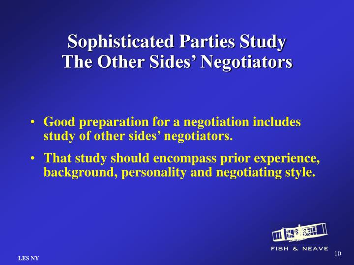 Sophisticated Parties Study The Other Sides' Negotiators