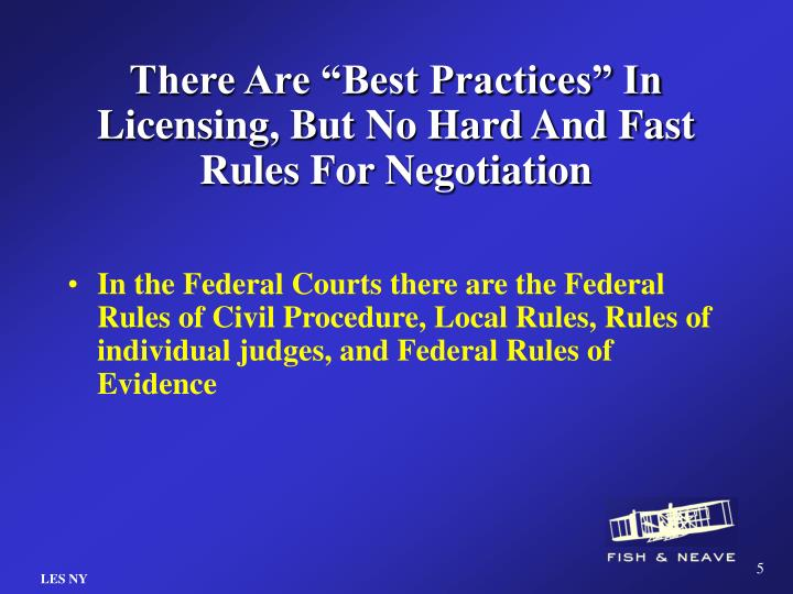 "There Are ""Best Practices"" In Licensing, But No Hard And Fast Rules For Negotiation"