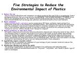 five strategies to reduce the environmental impact of plastics