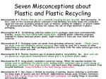 seven misconceptions about plastic and plastic recycling