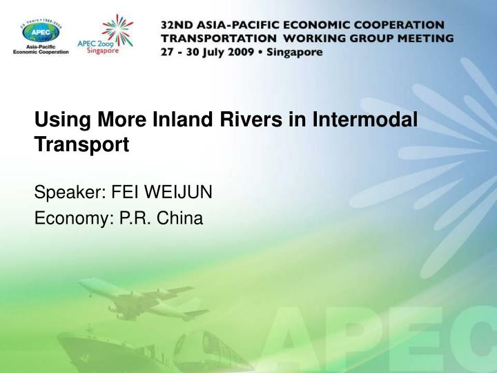 Using more inland rivers in intermodal transport