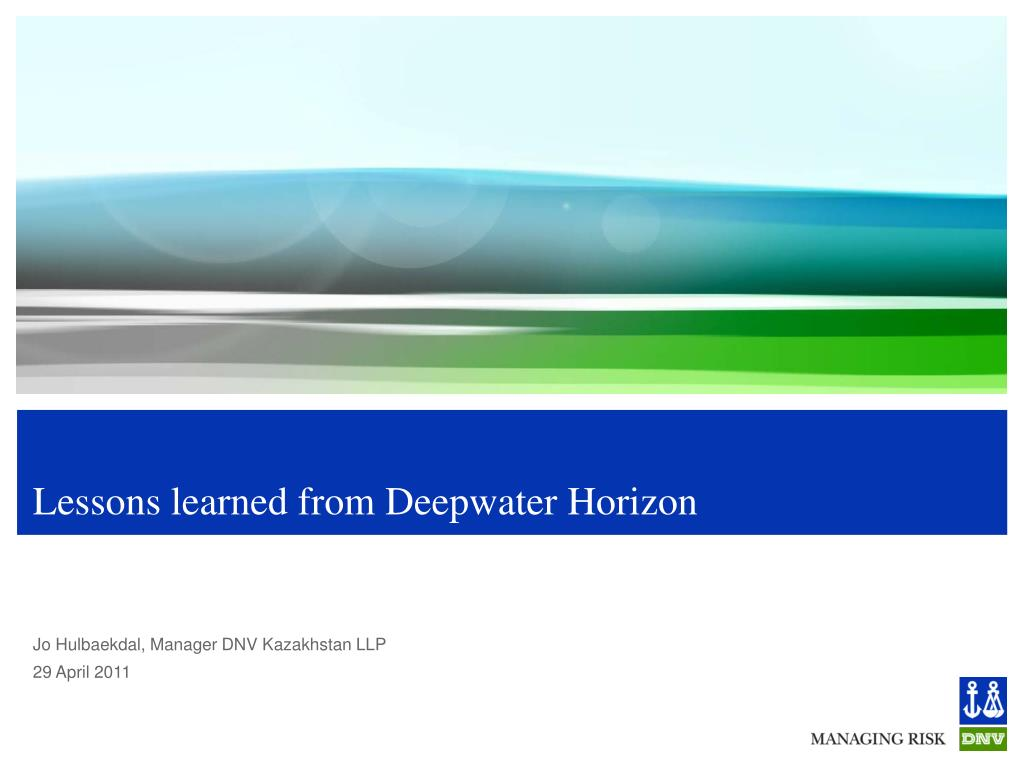 lessons learned from deepwater horizon l.
