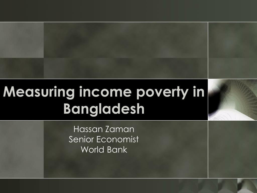 measuring income poverty in bangladesh l.