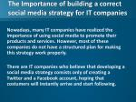 the importance of building a correct social media strategy for it companies