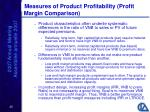measures of product profitability profit margin comparison