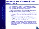 measures of product profitability profit margin trends