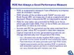 roe not always a good performance measure