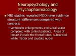 neuropsychology and psychopharmacology