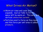 what drives air motion