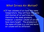 what drives air motion4