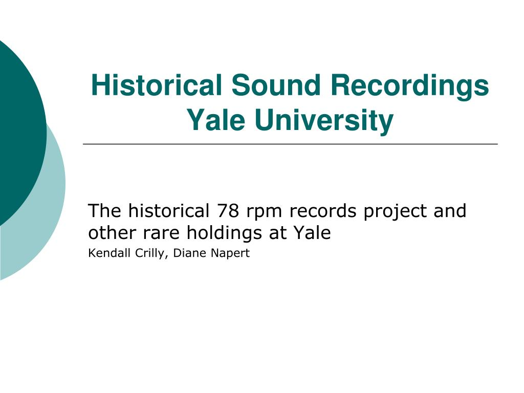 historical sound recordings yale university l.