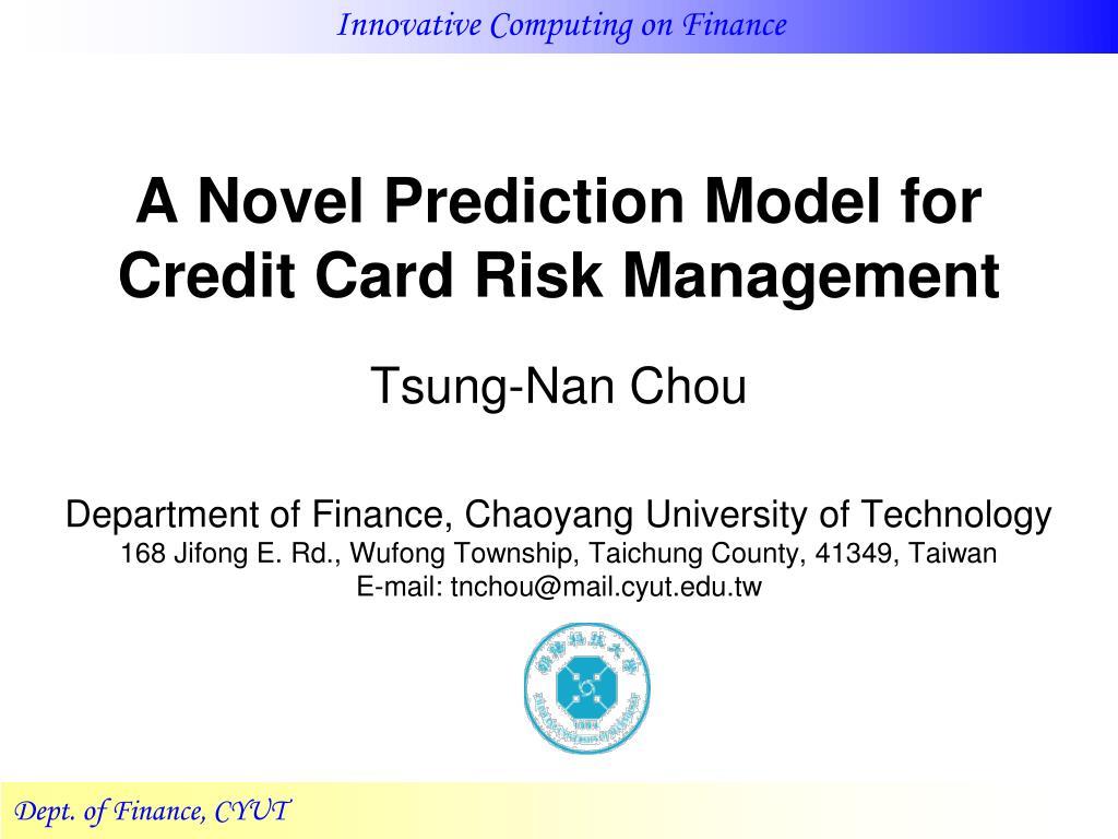 a novel prediction model for credit card risk management l.