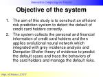 objective of the system