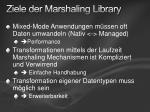 ziele der marshaling library