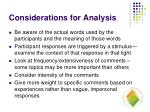 considerations for analysis