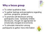why a focus group