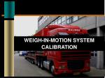 weigh in motion system calibration