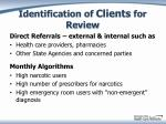 identification of clients for review