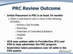 prc review outcome